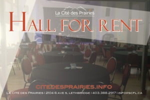 Location - hall rental @ La Cité des Prairies | Lethbridge | Alberta | Canada